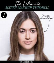 matte makeup tutorials the ultimate matte makeup tutorial awesome foundation and polish tutorial guides