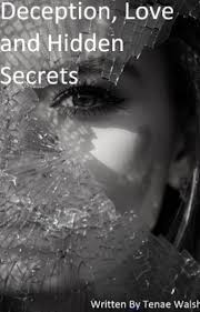 Deception Love And Hidden Secrets TimeForANewBegining Wattpad Extraordinary Love Deception