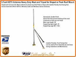 diy hdtv antenna plans elegant 5 foot tripod with antenna mast for sloped or peak roof