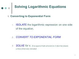 3 solving logarithmic equations i converting to exponential form 1