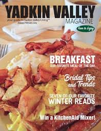 Yadkin Valley Magazine January February 2019 By Yadkin Valley