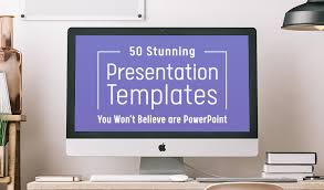 Ppt Templates For Academic Presentation 50 Stunning Presentation Templates You Wont Believe Are Powerpoint