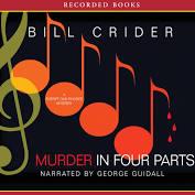 Murder in Four Parts: A Dan Rhodes Mystery (Unabridged) - Audiobook