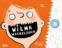 Wilma Wackelzahn - Buch von Christian Tielmann
