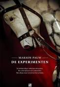 De experimenten - Boek Marion Pauw (ISBN: 9048843618)
