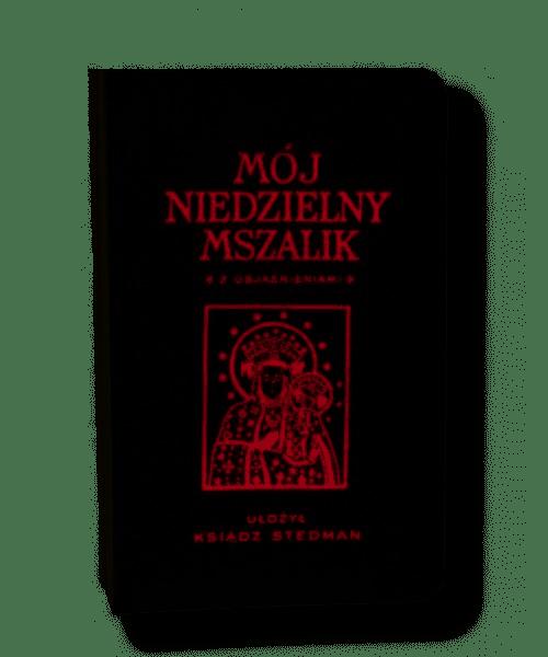 Mój Niedzielny Mszalik - ks. Józef Stedman