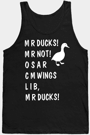Mr Ducks Funny Not Osar Cmwings Lib Duggy Aggressive Duck Tank Top | ducks funny not osar cmwings